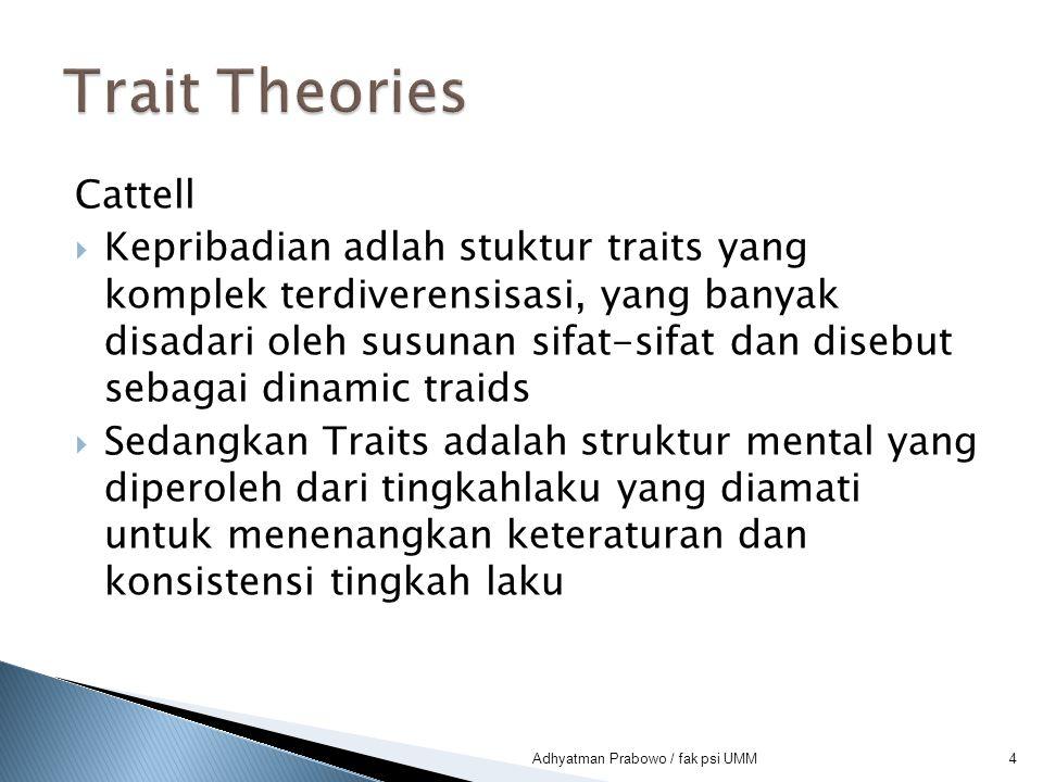 Trait Theories Cattell