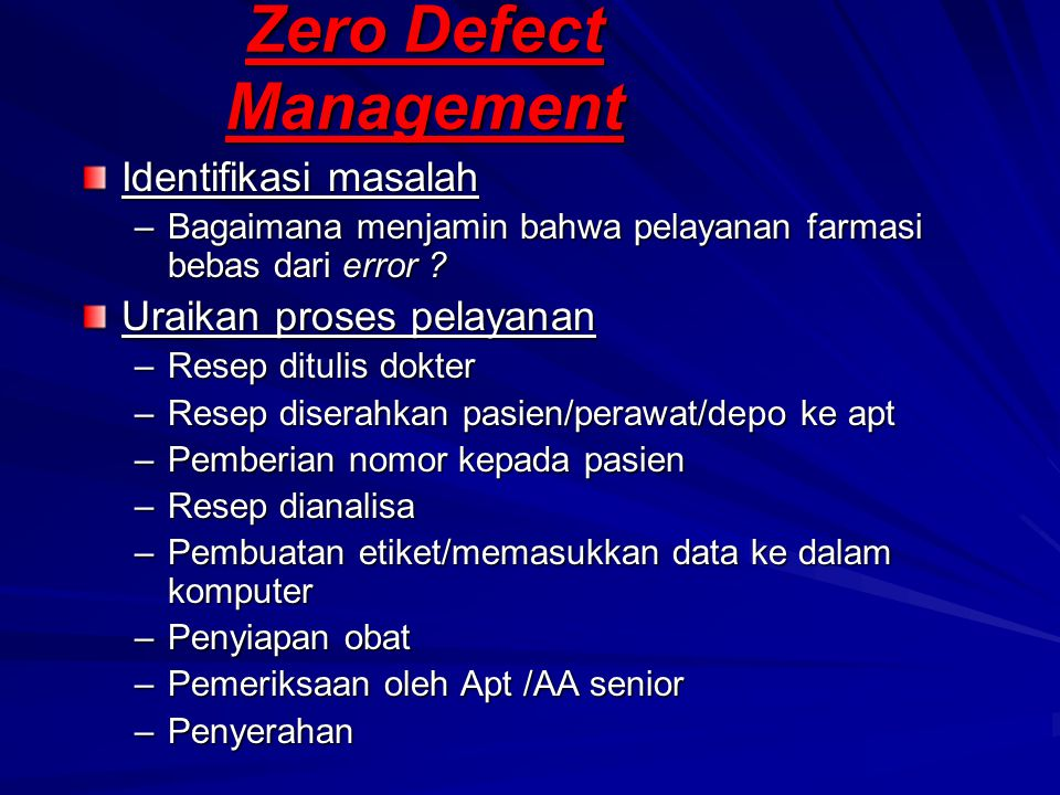 Zero Defect Management