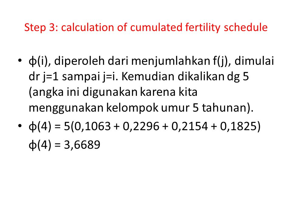 Step 3: calculation of cumulated fertility schedule