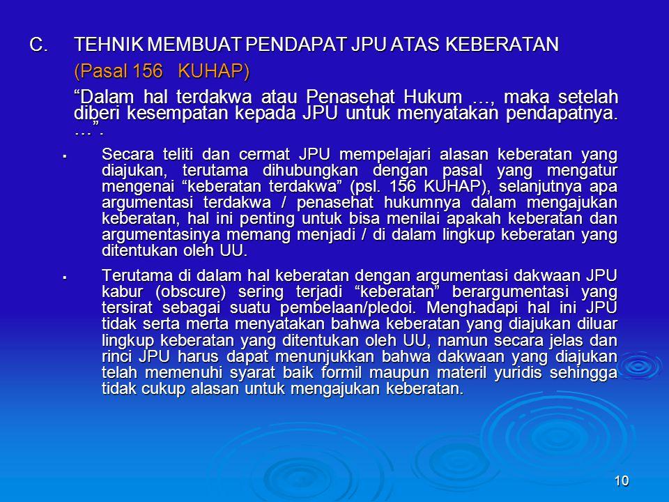 C. TEHNIK MEMBUAT PENDAPAT JPU ATAS KEBERATAN (Pasal 156 KUHAP)