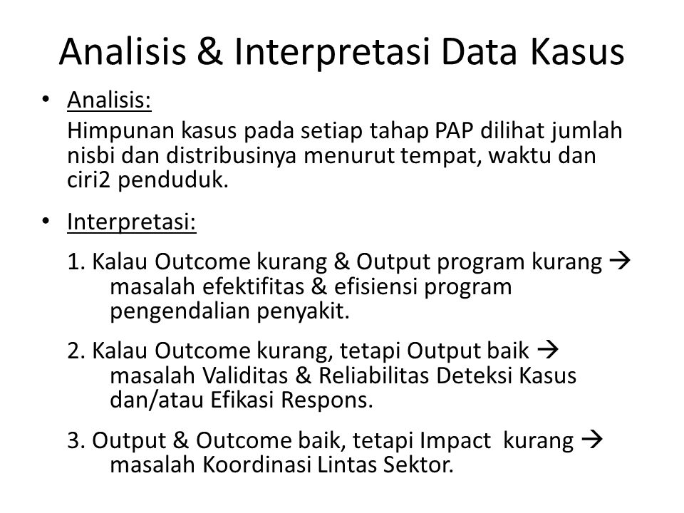 Analisis & Interpretasi Data Kasus
