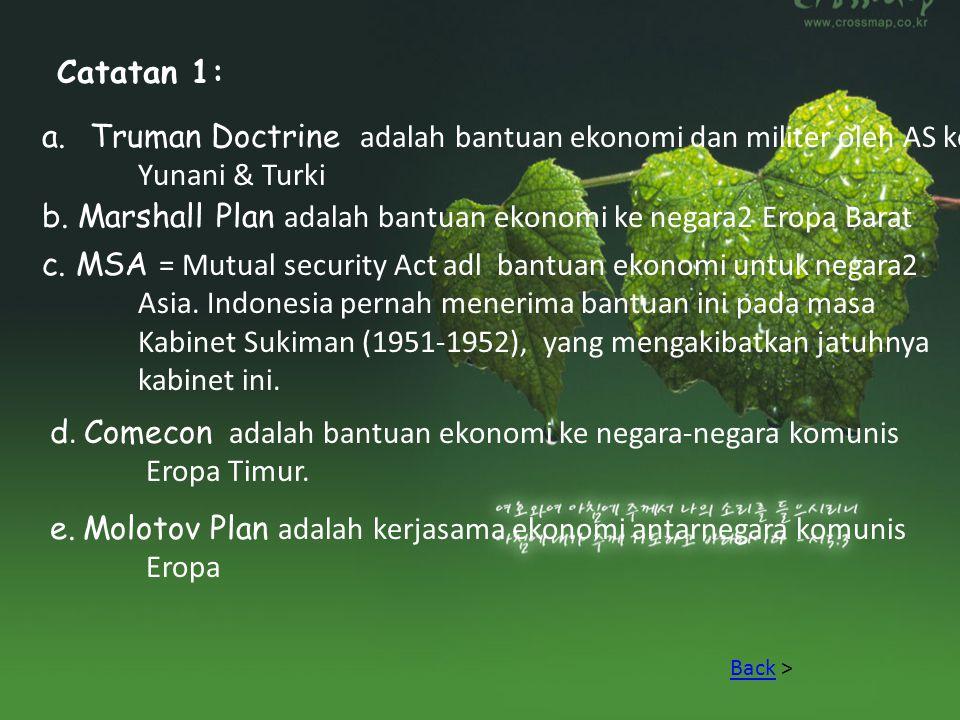 Truman Doctrine adalah bantuan ekonomi dan militer oleh AS ke