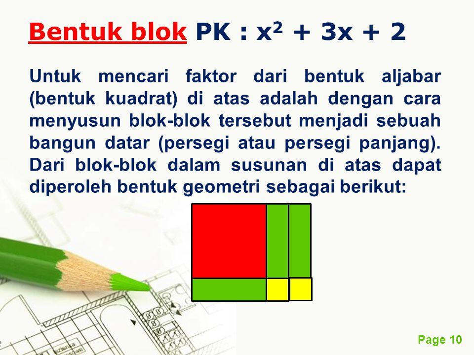 Bentuk blok PK : x2 + 3x + 2