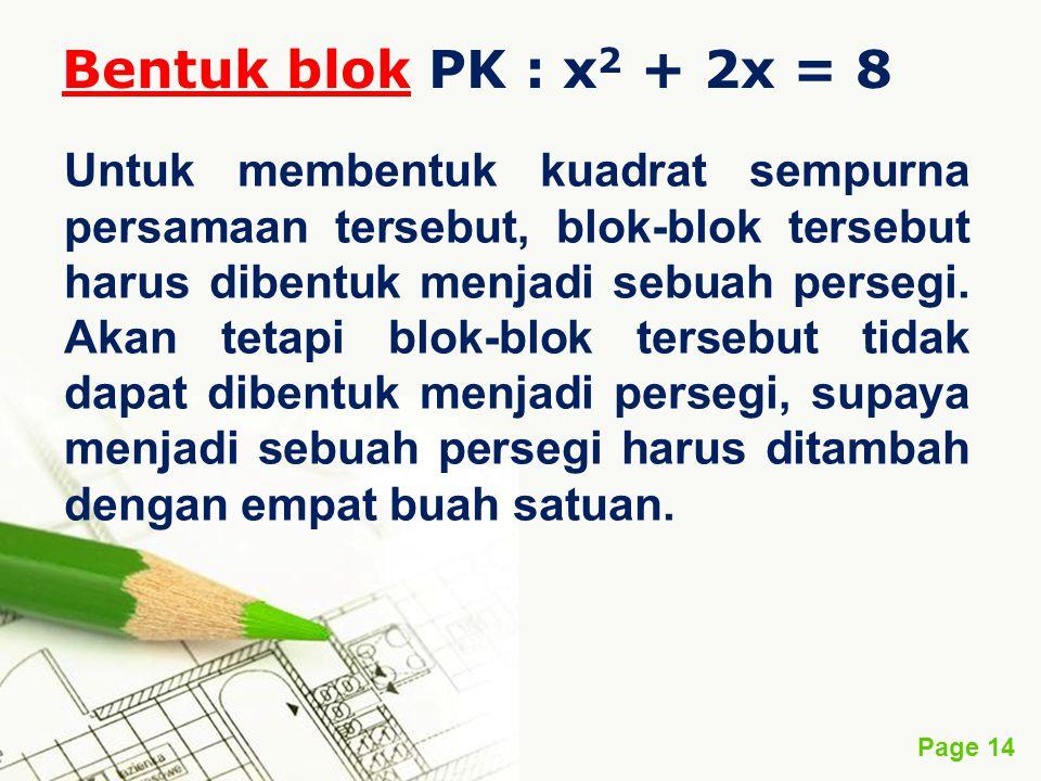 Bentuk blok PK : x2 + 2x = 8