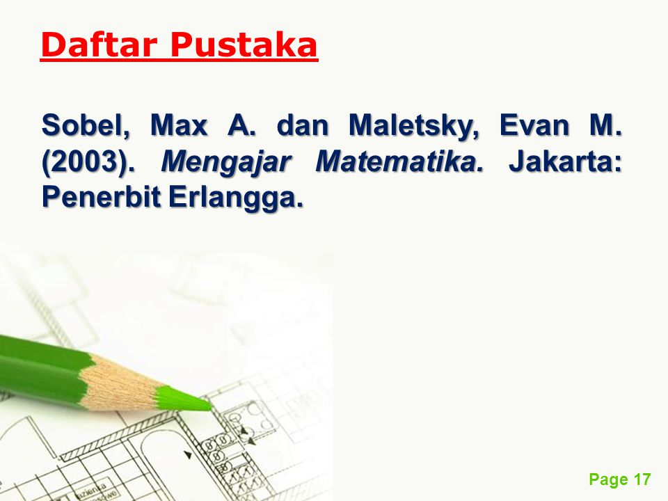 Daftar Pustaka Sobel, Max A. dan Maletsky, Evan M.
