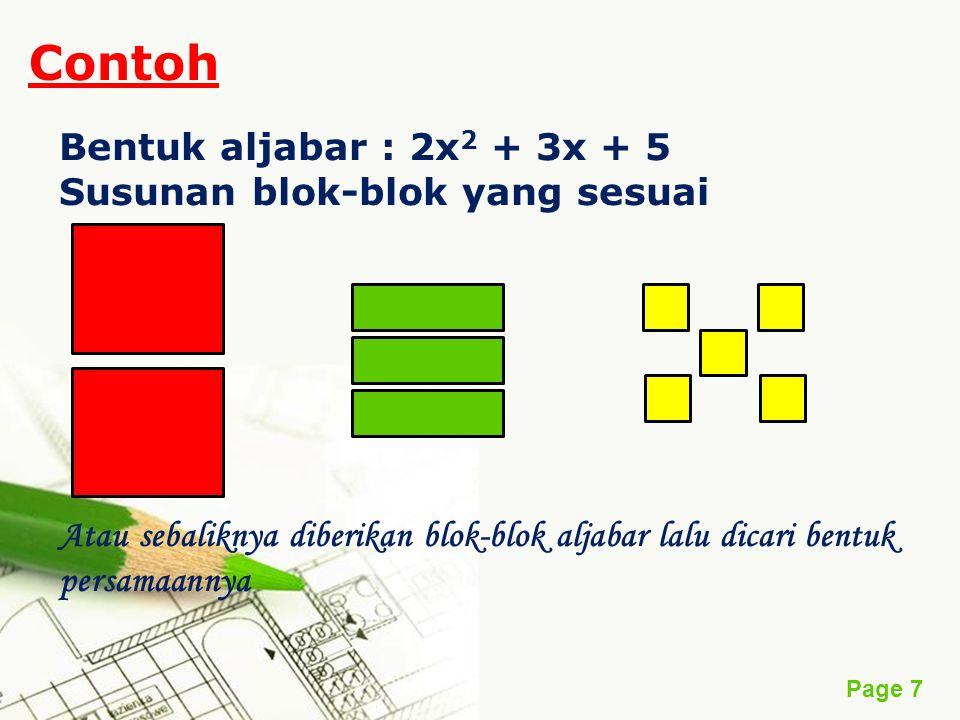 Contoh Bentuk aljabar : 2x2 + 3x + 5 Susunan blok-blok yang sesuai