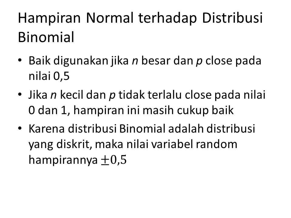 Hampiran Normal terhadap Distribusi Binomial
