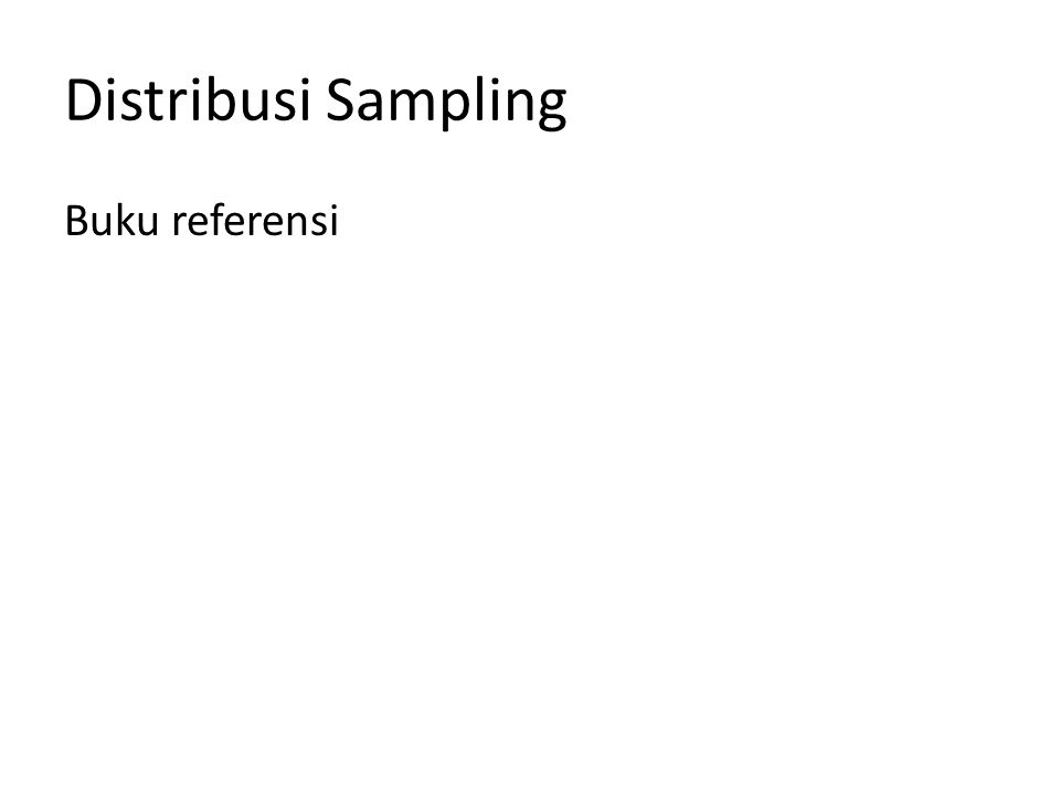 Distribusi Sampling Buku referensi