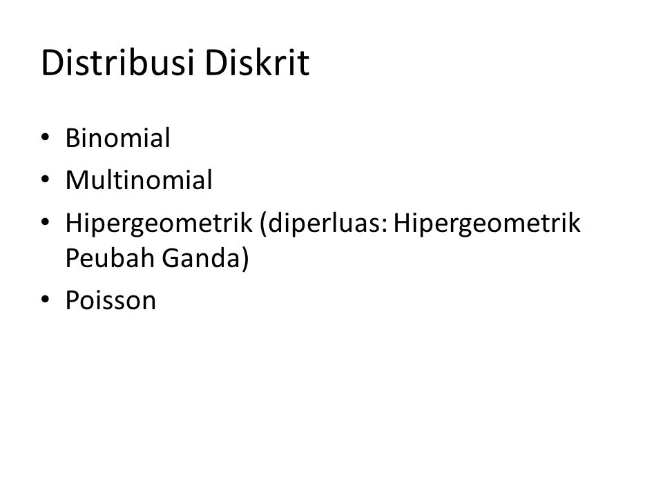Distribusi Diskrit Binomial Multinomial