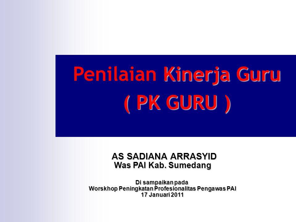 Penilaian Kinerja Guru ( PK GURU )