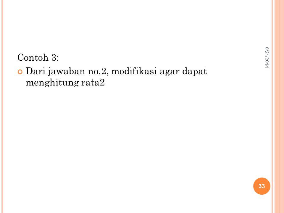 Dari jawaban no.2, modifikasi agar dapat menghitung rata2