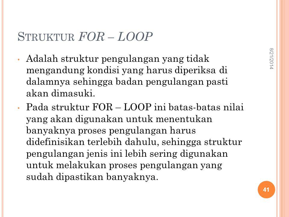 Struktur FOR – LOOP 4/5/2017.