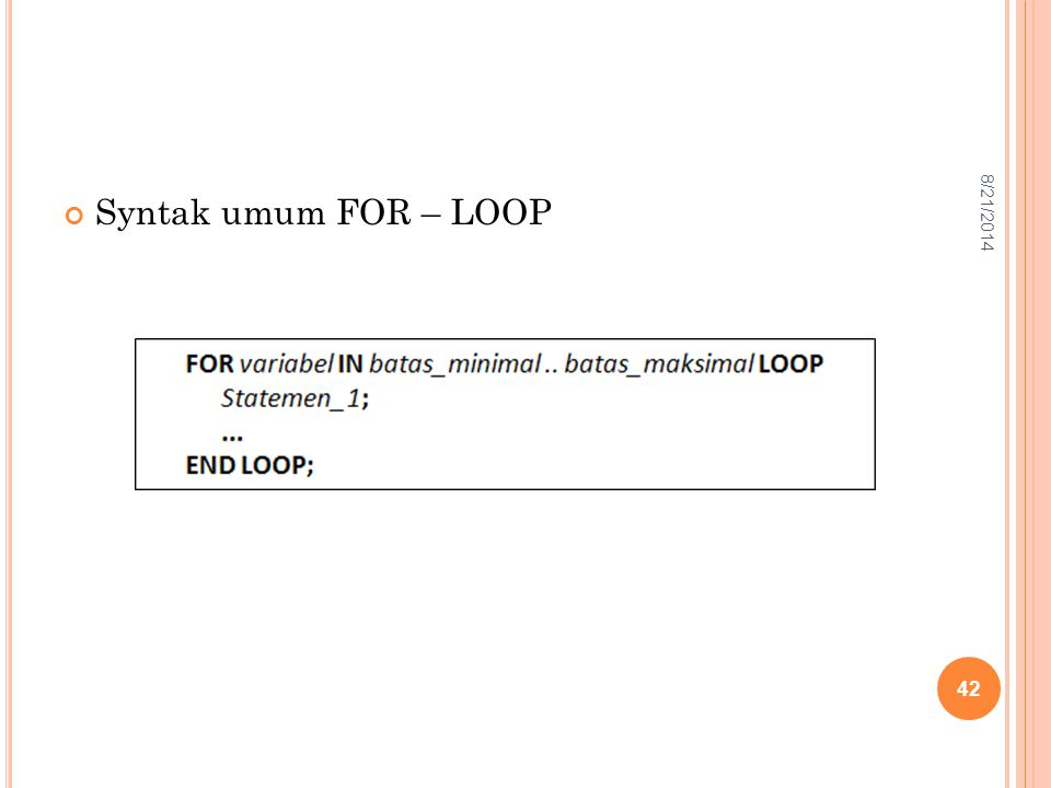 4/5/2017 Syntak umum FOR – LOOP