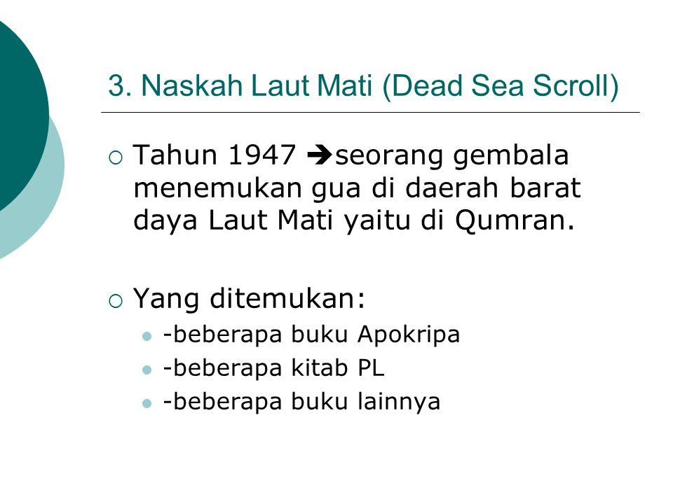 3. Naskah Laut Mati (Dead Sea Scroll)