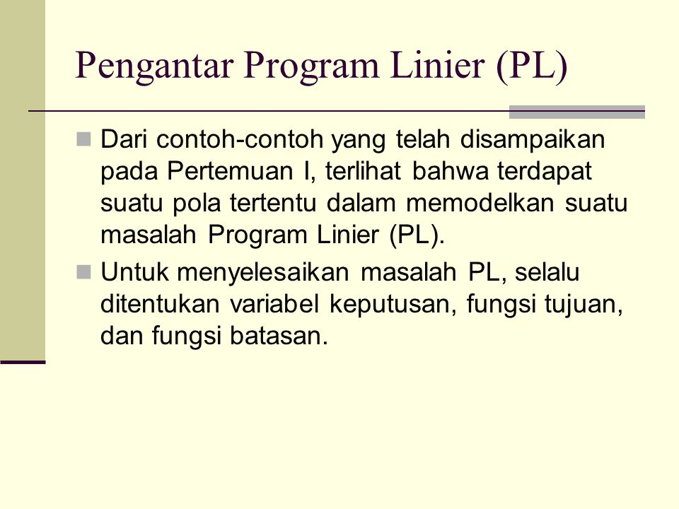 Pengantar Program Linier (PL)