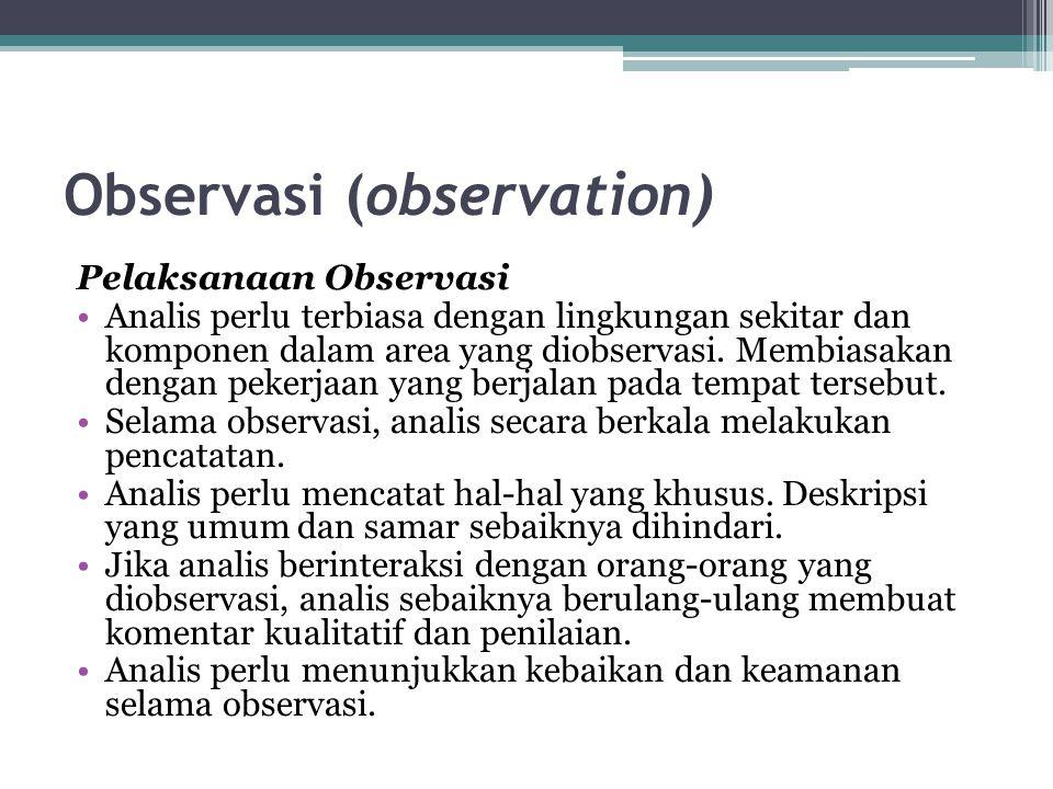 Observasi (observation)