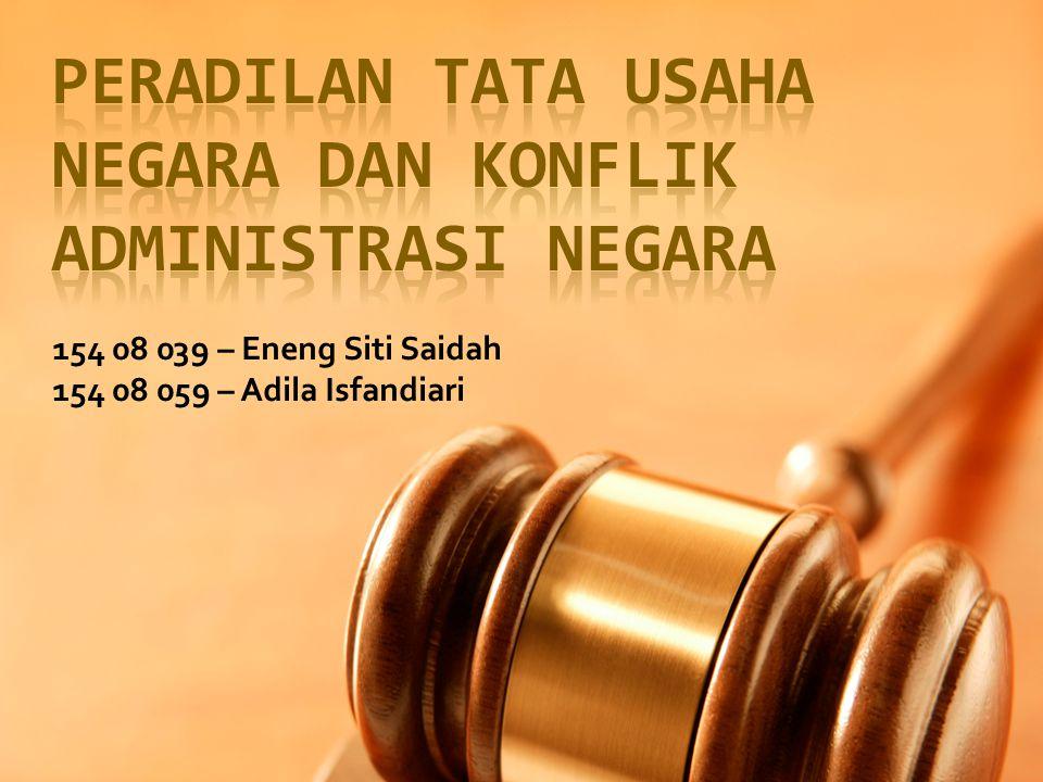 Peradilan Tata Usaha Negara DAN KONFLIK ADMINISTRASI NEGARA