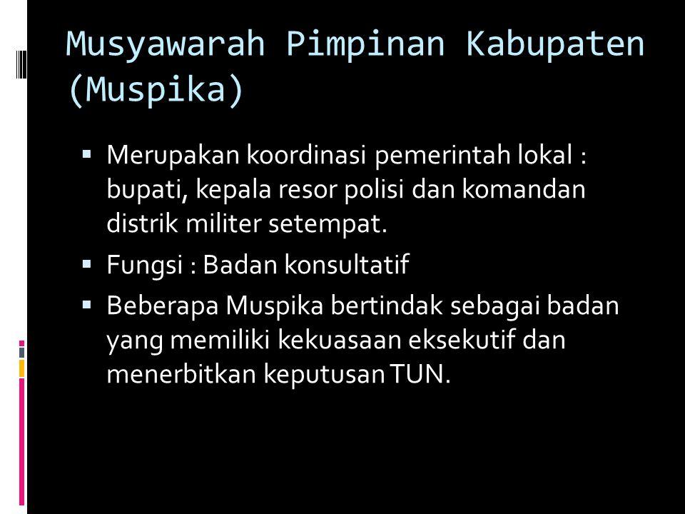 Musyawarah Pimpinan Kabupaten (Muspika)