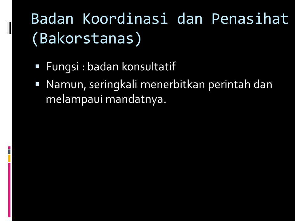 Badan Koordinasi dan Penasihat (Bakorstanas)