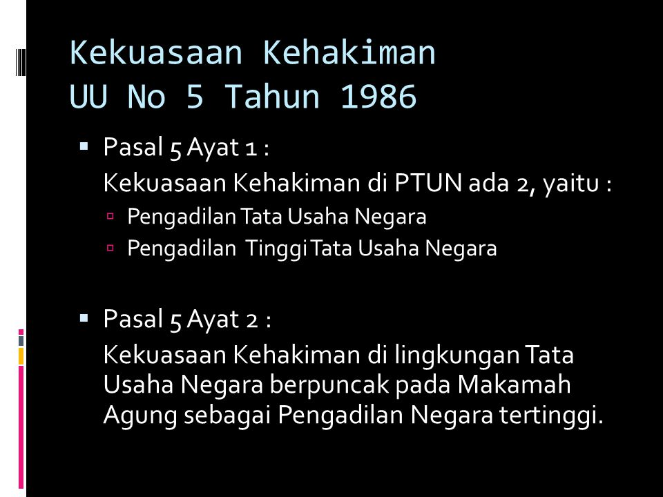 Kekuasaan Kehakiman UU No 5 Tahun 1986
