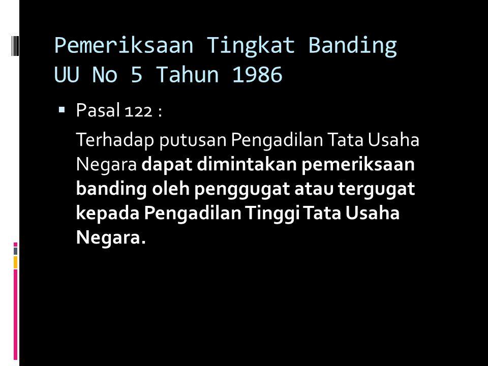 Pemeriksaan Tingkat Banding UU No 5 Tahun 1986