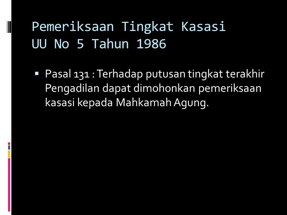 Pemeriksaan Tingkat Kasasi UU No 5 Tahun 1986