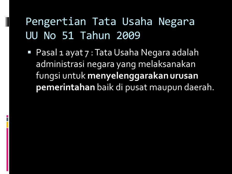 Pengertian Tata Usaha Negara UU No 51 Tahun 2009