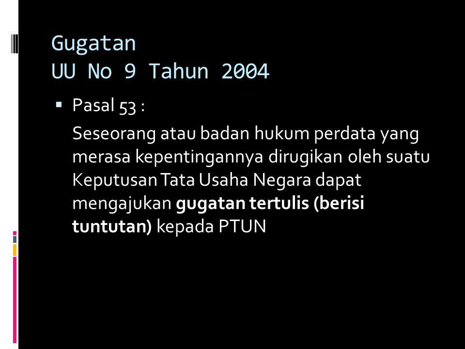 Gugatan UU No 9 Tahun 2004 Pasal 53 :