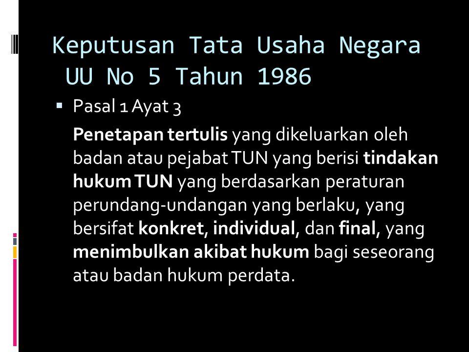 Keputusan Tata Usaha Negara UU No 5 Tahun 1986