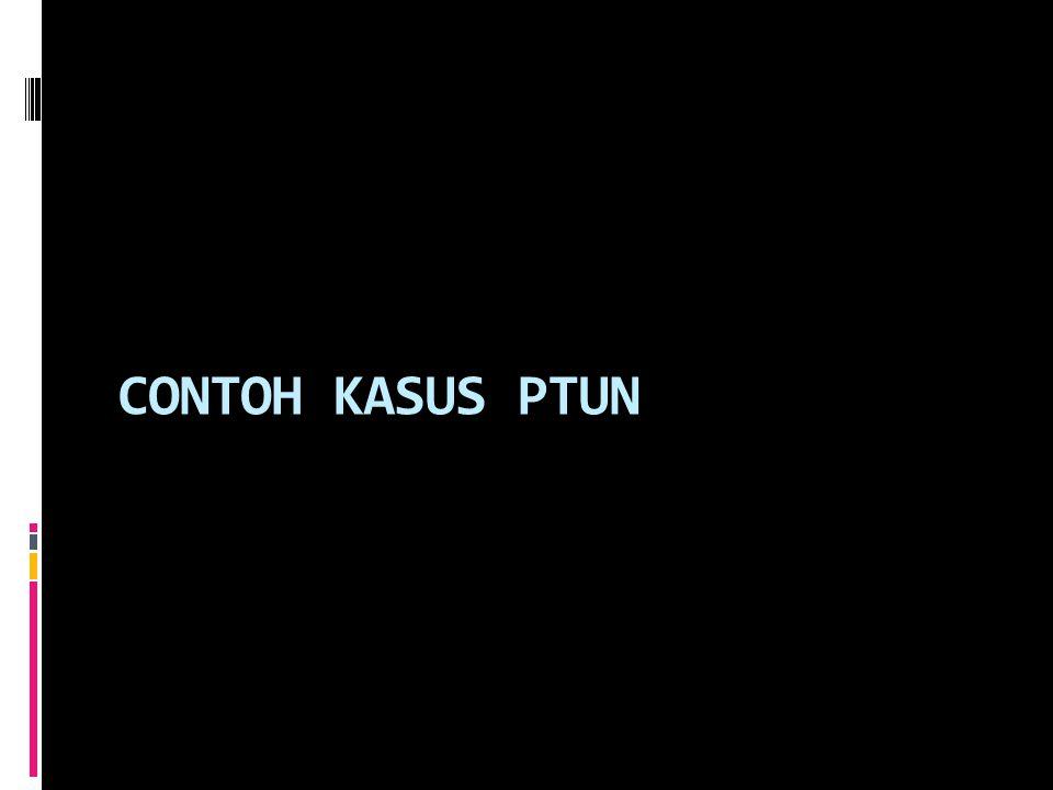 CONTOH KASUS PTUN