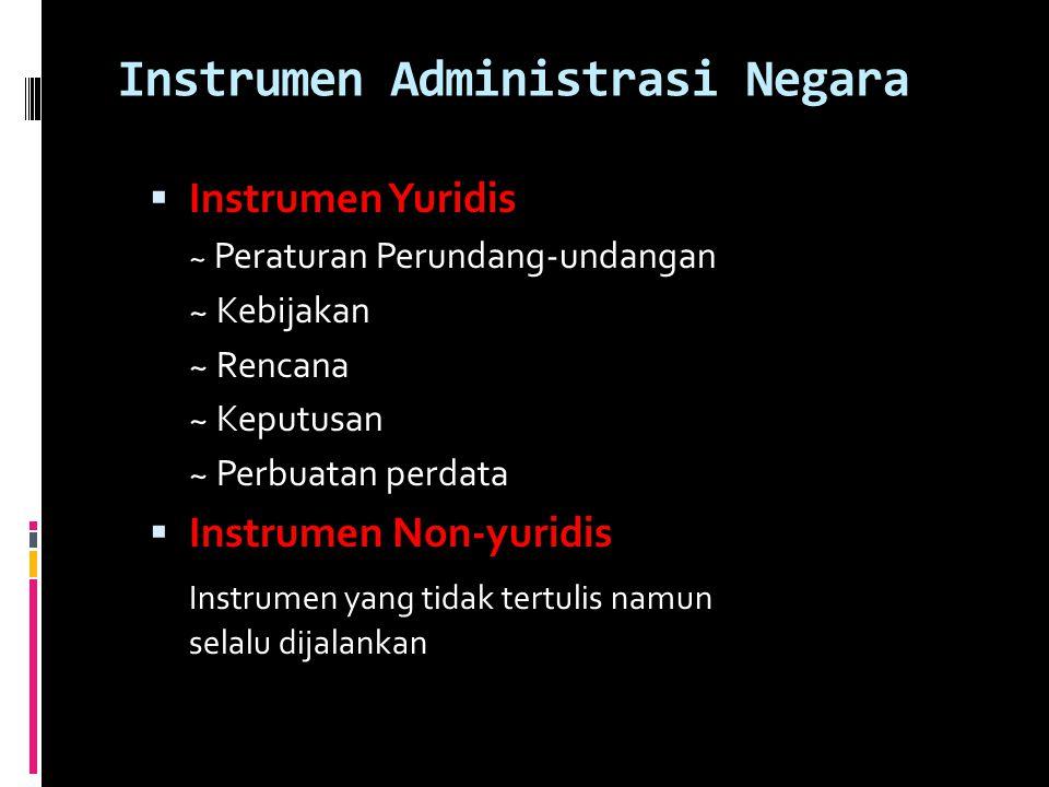 Instrumen Administrasi Negara