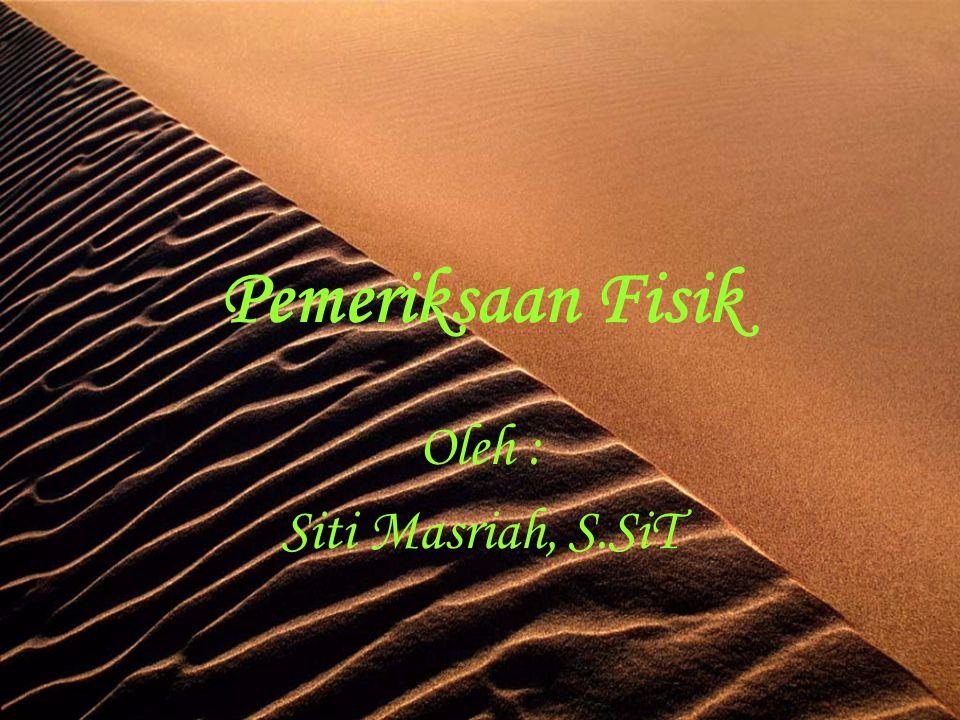 Oleh : Siti Masriah, S.SiT