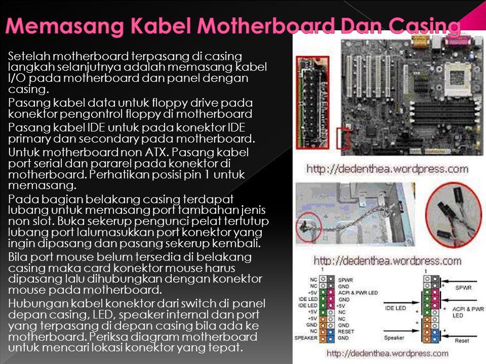Memasang Kabel Motherboard Dan Casing