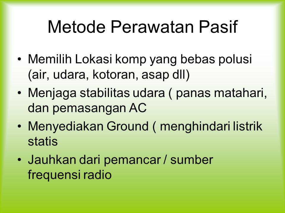 Metode Perawatan Pasif