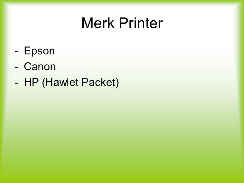 Merk Printer Epson Canon HP (Hawlet Packet)
