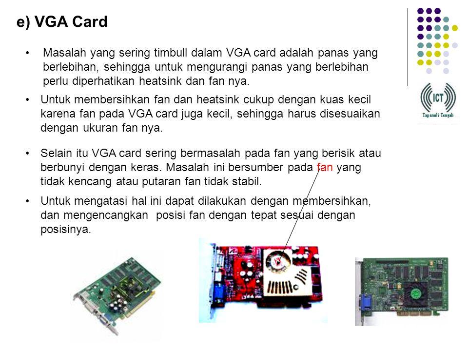 e) VGA Card