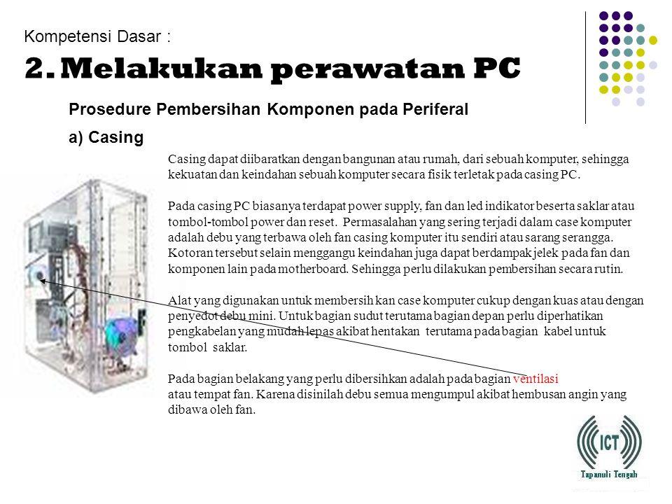 2. Melakukan perawatan PC