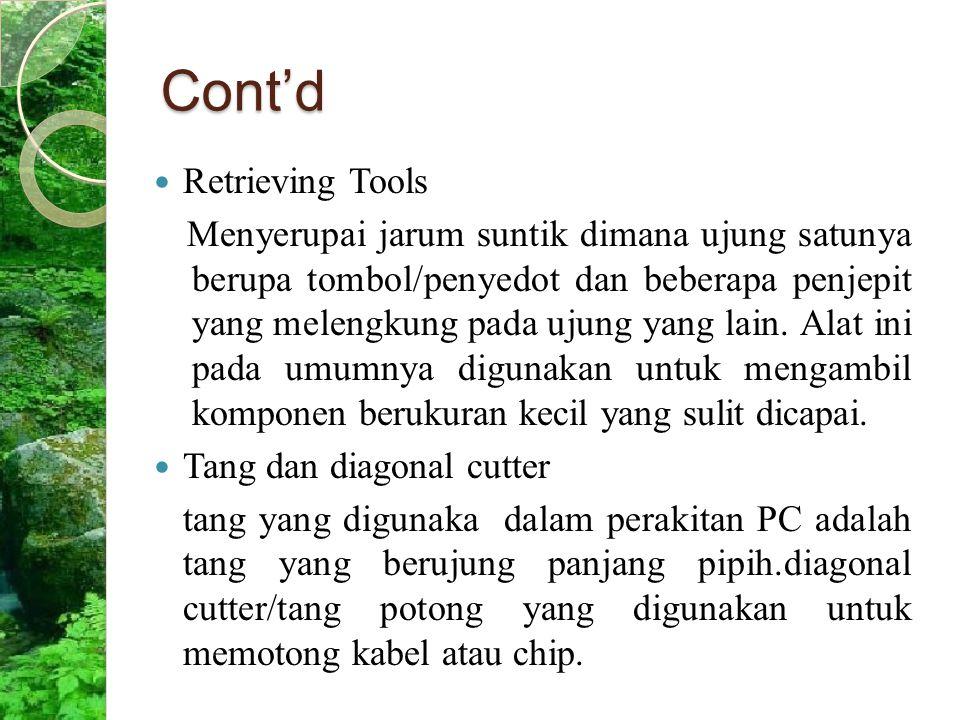 Cont'd Retrieving Tools