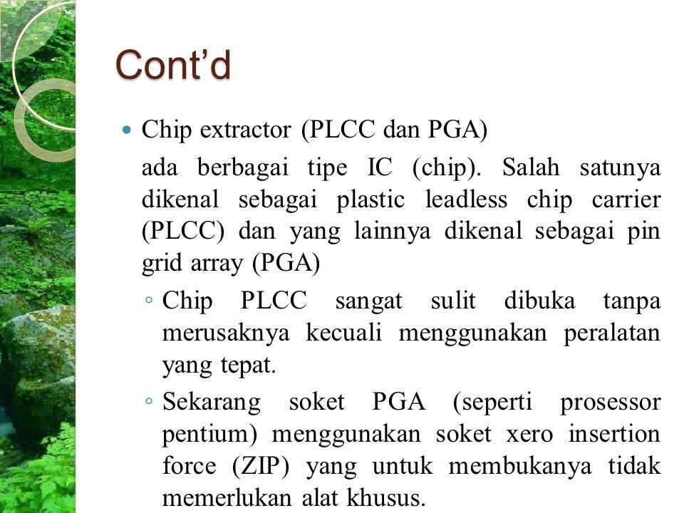 Cont'd Chip extractor (PLCC dan PGA)