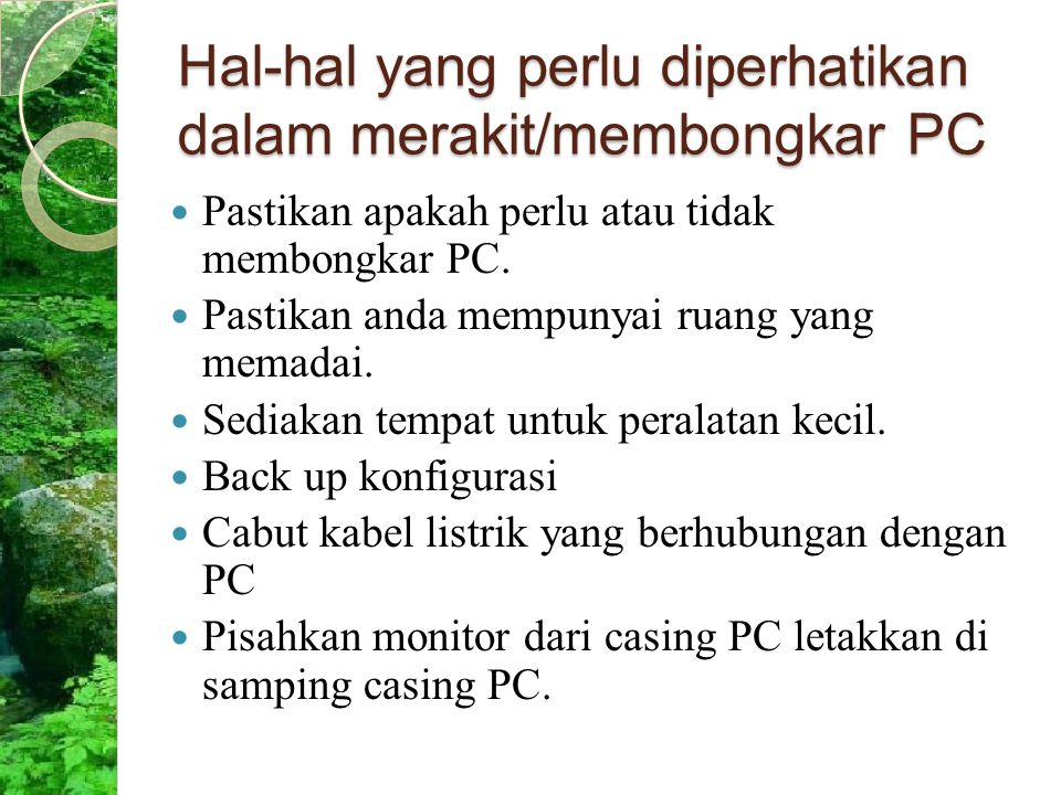 Hal-hal yang perlu diperhatikan dalam merakit/membongkar PC