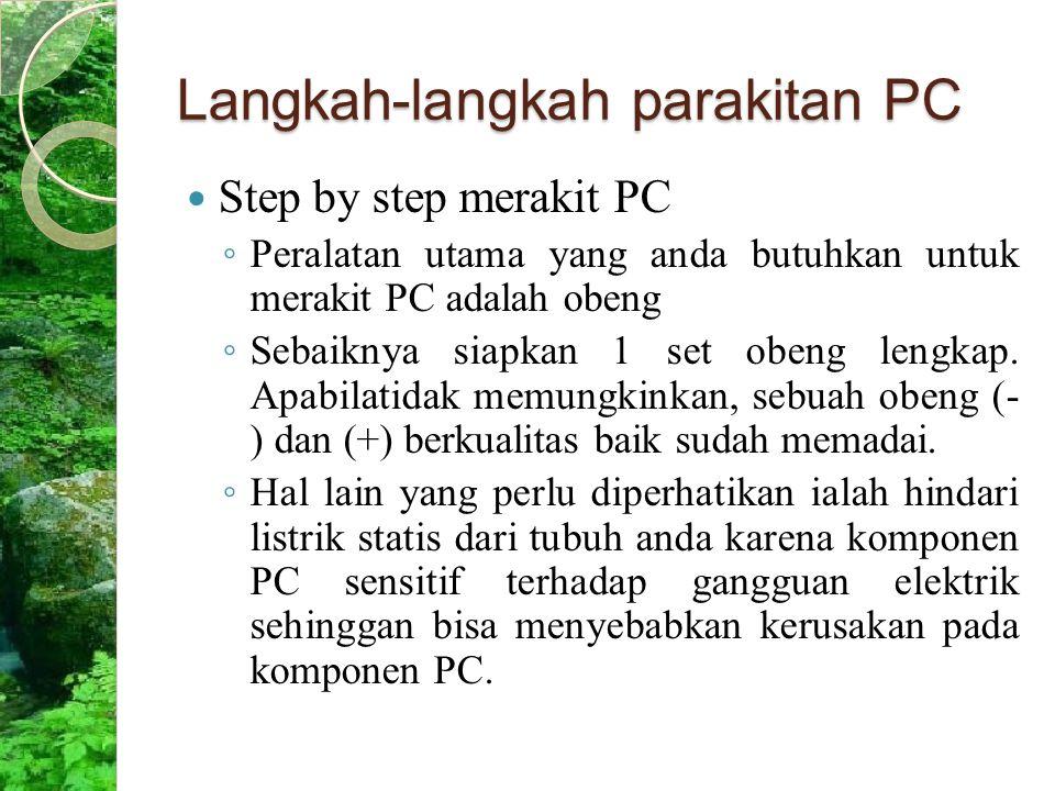 Langkah-langkah parakitan PC
