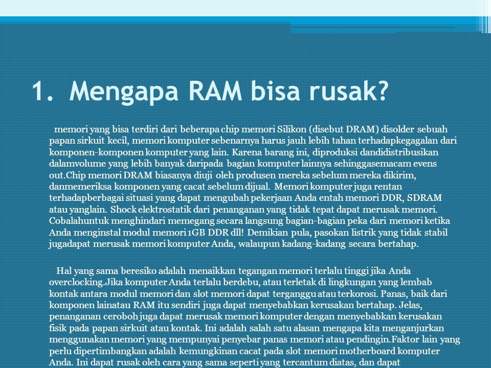 Mengapa RAM bisa rusak