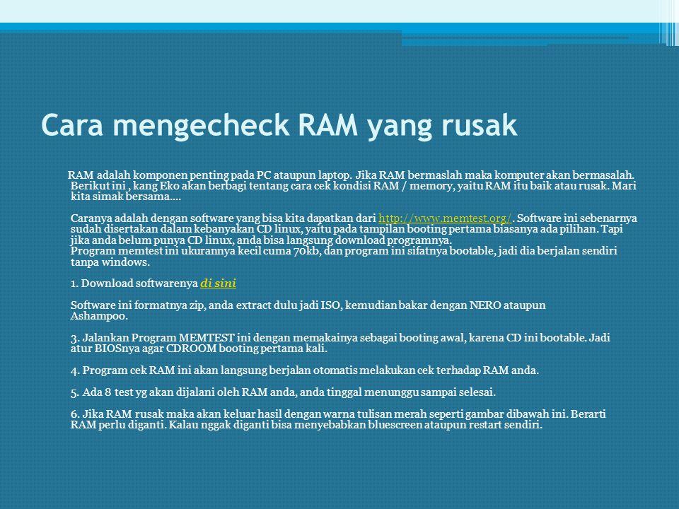 Cara mengecheck RAM yang rusak