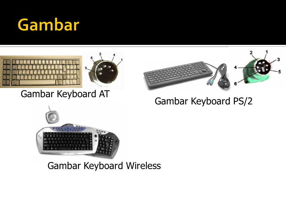 Gambar Gambar Keyboard AT Gambar Keyboard PS/2