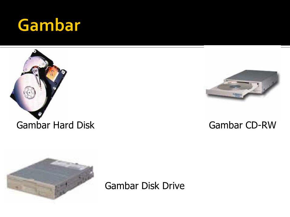 Gambar Gambar Hard Disk Gambar CD-RW Gambar Disk Drive