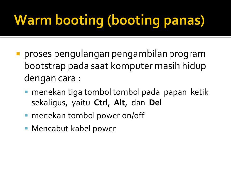 Warm booting (booting panas)