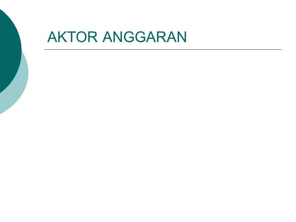 AKTOR ANGGARAN