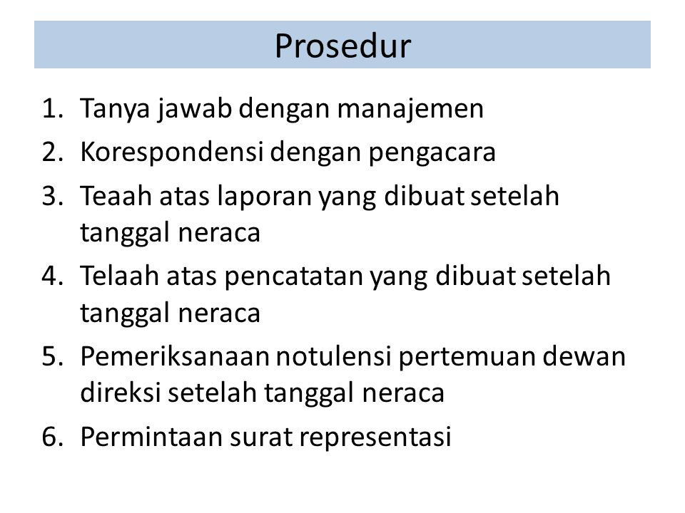Prosedur Tanya jawab dengan manajemen Korespondensi dengan pengacara