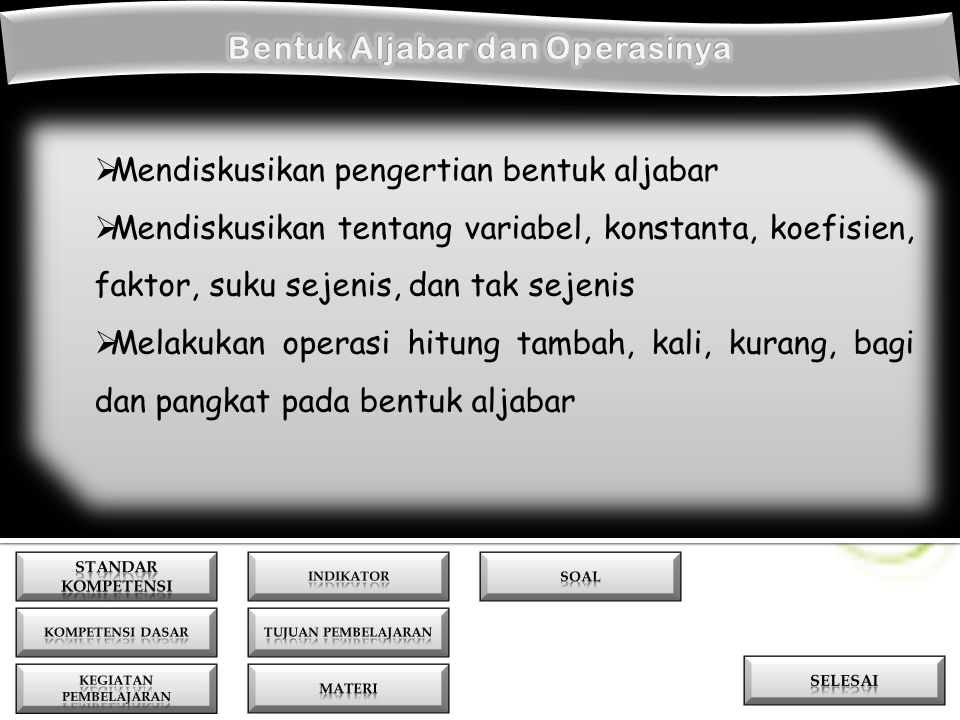 Bentuk Aljabar dan Operasinya KEGIATAN PEMBELAJARAN