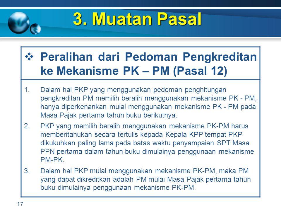 3. Muatan Pasal Peralihan dari Pedoman Pengkreditan ke Mekanisme PK – PM (Pasal 12)